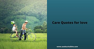 Care Quotes for love